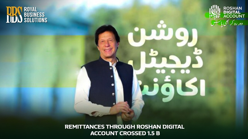 Remittances through Roshan Digital Account Crossed 1.5 B
